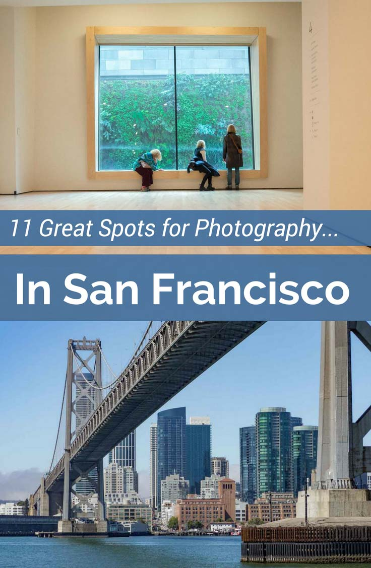 11 best photography spots in San Francisco