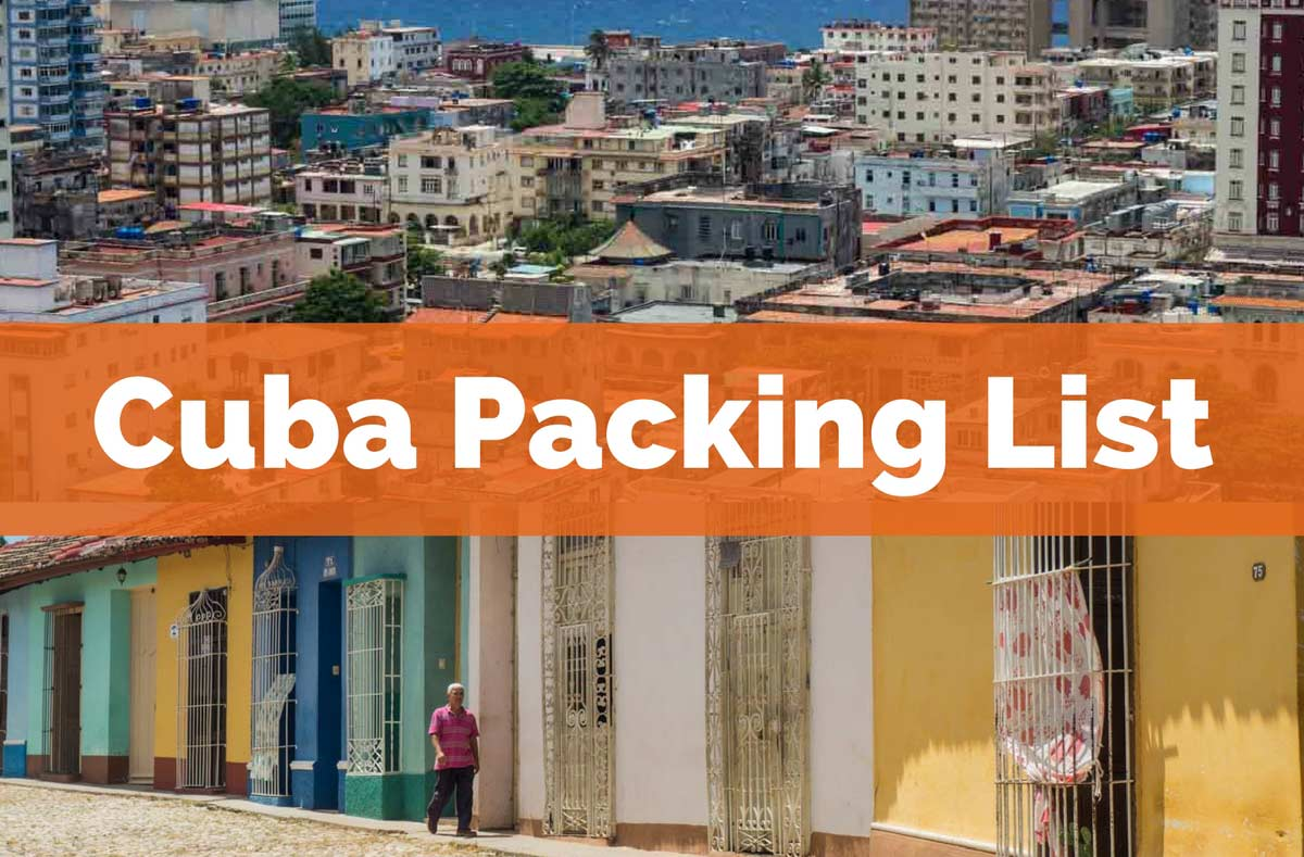 What To Bring To Cuba Pack Your Perfect Bag