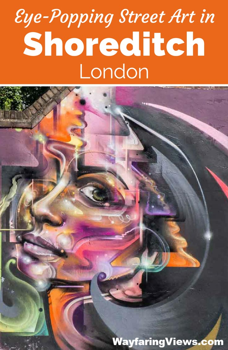 Explore edgy, political and colorful street art in Shoreditch London.