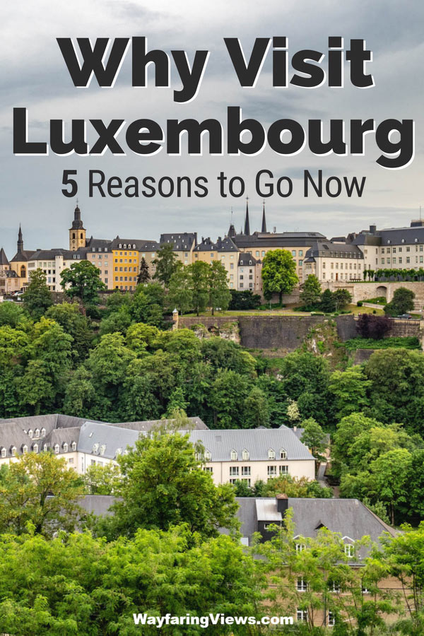 Put Luxembourg on your Europe itinerary. These 5 tips for travel to Luxembourg includes castles, hikes and historic sites and other things to do that will make you want to go there.