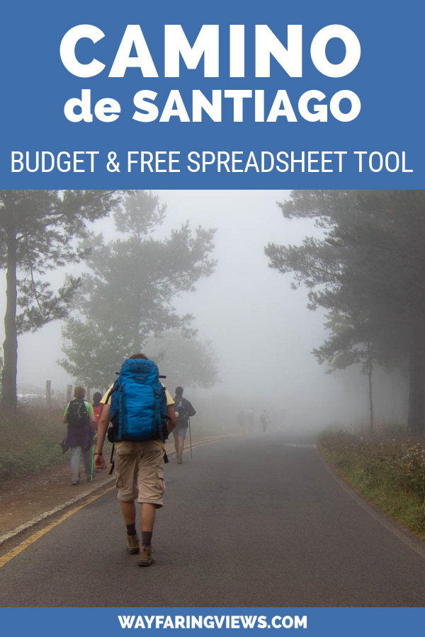 Plan your Camino de Santiago pilgrimage with this complete budget. It includes tips for different cost levels, prices for albuerges and food, and a FREE spreadsheet tool to help you create your own budget.