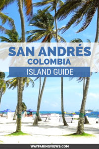 The best eight things to do on a San Andrés Colombia island itinerary