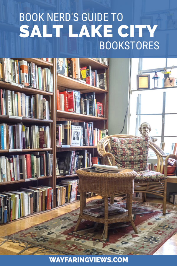 Book nerd's guide to Salt Lake City Bookstores