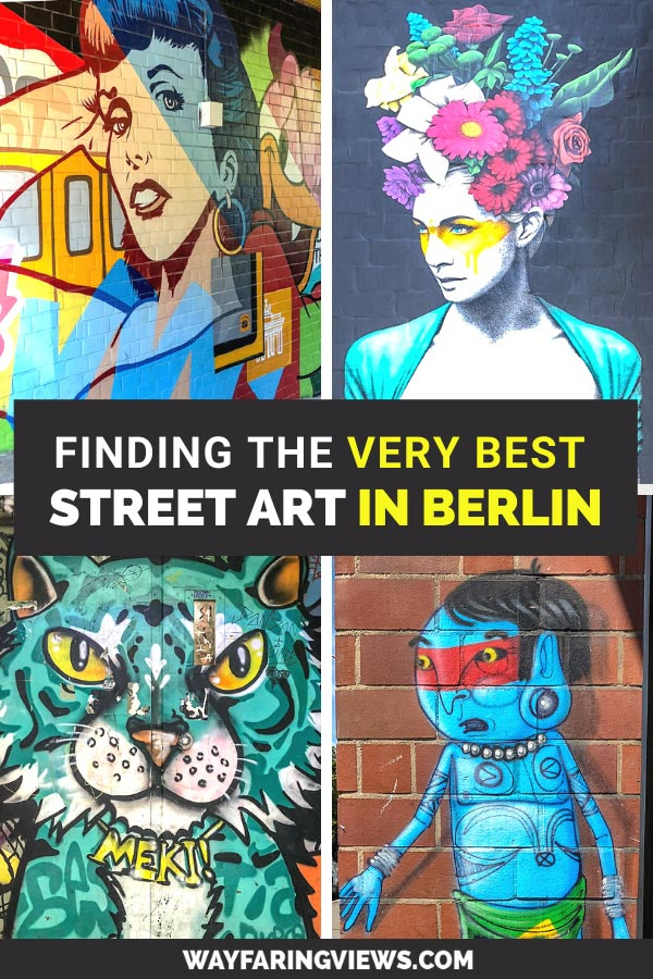 Find the best street art in Berlin. Street art tour