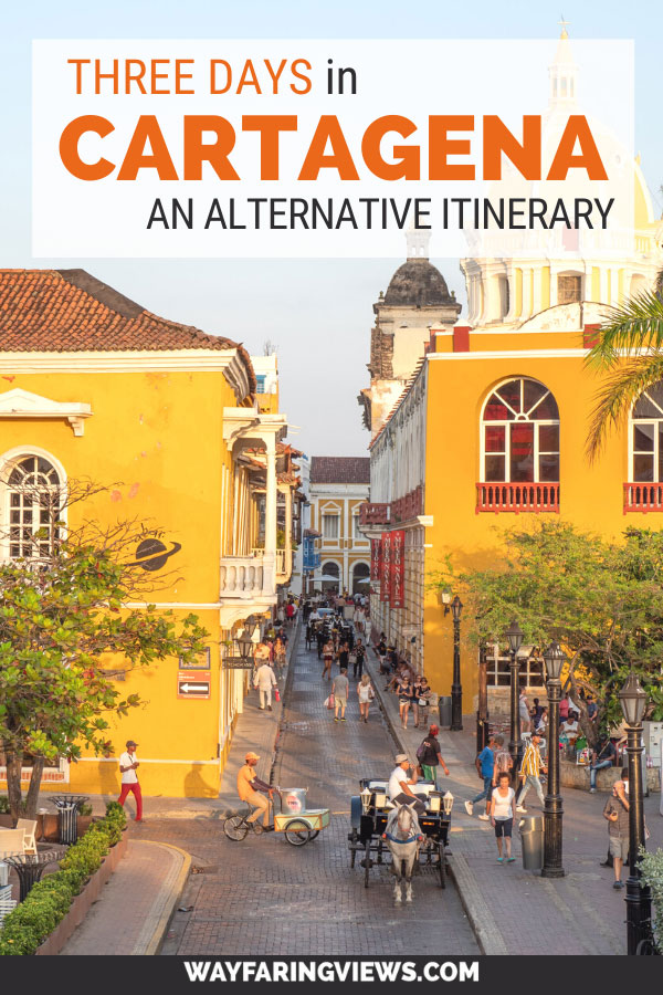 itinerary for Old town cartagena in three days