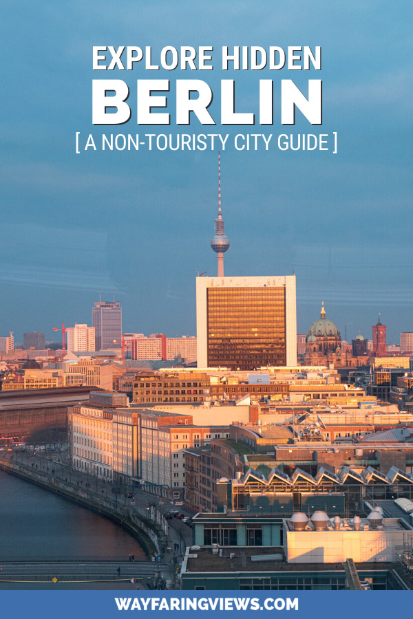 Cool things to do in hidden Berlin- city guide