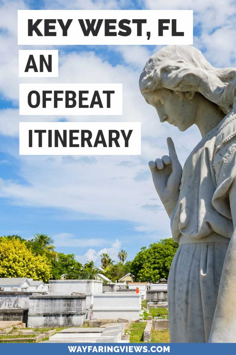 Unique Things to do in Key West offbeat itinerary. cemetary statue